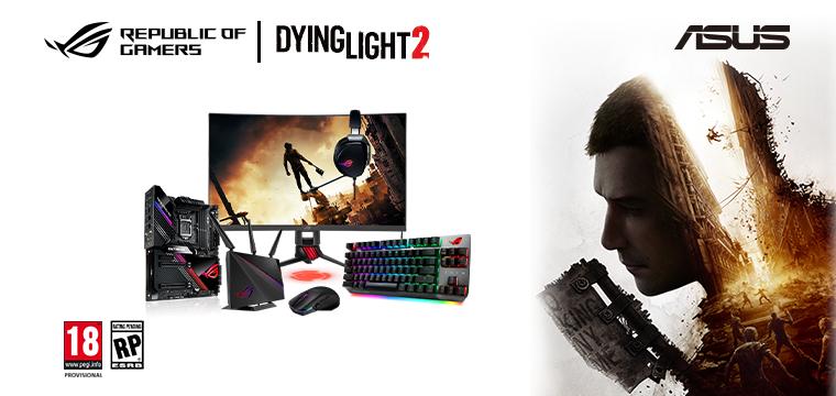 Ajándék Dying Light játékkód, a promócióban résztvevő ASUS termékekhez!